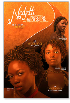 Nedjetti's presents Natural Hairstyling no extensions volume 1